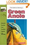 Green Anoles (Guide to Owning A...)