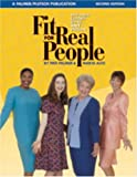 FIT FOR REAL PEOPLE 2ND EDITION: Sew Great Clothes Using ANY Pattern (Sewing for Real People)