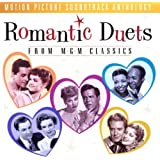 Romantic Duets From M-G-M Classics: Motion Picture Soundtrack Anthology