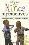 Ni�os hiperactivos (Spanish Edition)