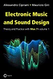 img - for Electronic Music and Sound Design - Theory and Practice with Max 7 - Volume 1 (Third Edition) book / textbook / text book