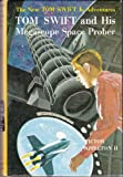 img - for Tom Swift and His Megascope Space Prober (The New Tom Swift Jr. Adventures, No. 20) book / textbook / text book
