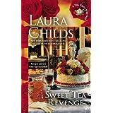 Sweet Tea Revenge (A Tea Shop Mystery) ~ Laura Childs