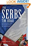 The Serbs: History, Myth and the Dest...