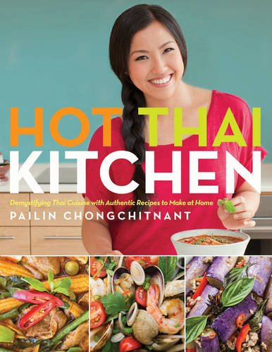 Hot-Thai-Kitchen-Demystifying-Thai-Cuisine-with-Authentic-Recipes-to-Make-at-Home