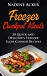 Freezer Crockpot Meals. Top 30+ Freez...