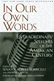 In Our Own Words: Extraordinary Speeches of the American Century (0743410521) by Torricelli, Senator Robert
