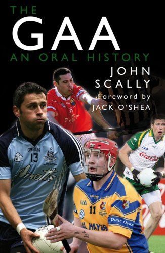 The GAA: An Oral History