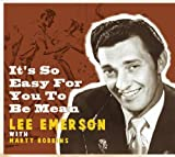 echange, troc Lee Emerson - It's So Easy for You to Be Mea