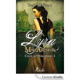 Coeur de Highlander: 1 - Lyra MacArthur