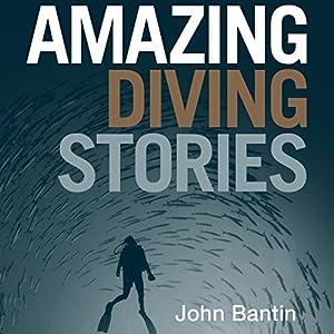 Amazing Diving Stories Audiobook