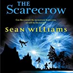 The Scarecrow: Broken Land, Book 3 (       UNABRIDGED) by Sean Williams Narrated by Lloyd Allison-Young