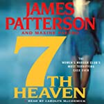 7th Heaven: The Women's Murder Club (       ABRIDGED) by James Patterson, Maxine Paetro Narrated by Carolyn McCormick