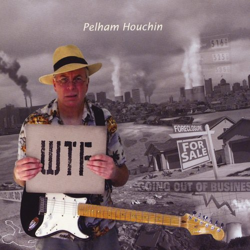 Original album cover of Wtf by Pelham Houchin