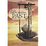 Deception Past: A Novel
