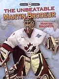The Unbeatable Martin Brodeur (Hockey Canada)