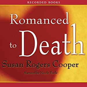 Romanced to Death | [Susan Rogers Cooper]