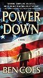 By Ben Coes - Power Down (Reprint) (7/17/11)