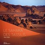 echange, troc Alain Sèbe, Daniel Richelet - Le Sahara des Tassilis