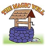 The Magic Well   L. Frank Baum