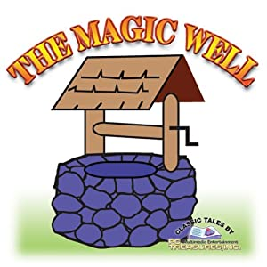 The Magic Well Audiobook