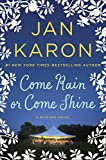 Come Rain or Come Shine (Mitford Novel, A)