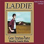 Laddie: A True Blue Story | Gene Stratton-Porter