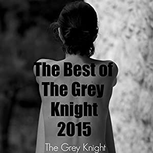 The Best of The Grey Knight 2015 Audiobook
