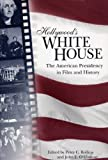 img - for Hollywood's White House: The American Presidency in Film and History book / textbook / text book