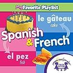 Spanish and French | Kim Mitzo Thompson,Karen Mitzo Hilderbrand, Twin Sisters