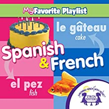 Spanish and French  by Kim Mitzo Thompson, Karen Mitzo Hilderbrand, Twin Sisters Narrated by Twin Sisters
