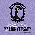 Pretty Polly: The Dukes and Desires Series, Book 3 | M. C. Beaton writing as Marion Chesney