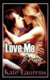 Love Me For Me (Safe Haven) (Volume 1)