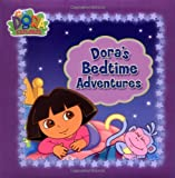 img - for Dora's Bedtime Adventures (Dora the Explorer) by Nickelodeon (2006-01-01) Board book book / textbook / text book