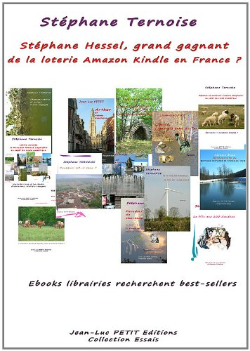 Stéphane Hessel, grand gagnant de la loterie Amazon Kindle en France ?: Ebooks librairies recherchent best-sellers (French Edition)