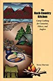 img - for The Back Country Kitchen: Camp Cooking for Canoeists, Hikers and Anglers book / textbook / text book