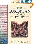 The European World, 400-1450
