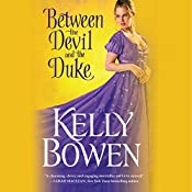 Between the Devil and the Duke | Kelly Bowen