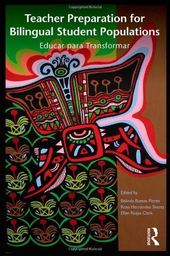 Teacher Preparation for Bilingual Student Populations:...