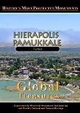 Global Treasures HIERAPOLIS PAMUKKALE [DVD] [2012] [NTSC]