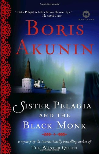 Sister Pelagia and the Black Monk: A Novel (Mortalis)
