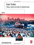 img - for Event Studies: Theory, Research and Policy for Planned Events (Events Management) book / textbook / text book