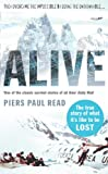 ALIVE: The True Story of the Andes Survivors (0099432498) by Read, Piers Paul