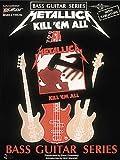 Metallica - Kill 'Em All [Bass Guitar Series, with Tablature]