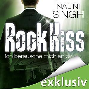Rock Kiss - Ich berausche mich an dir (Rock Kiss 2) Audiobook