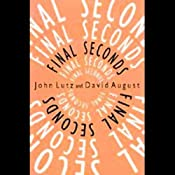 Final Seconds | [John Lutz, David August]