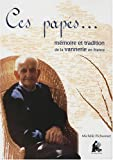 echange, troc Michèle Pichonnet - Ces papés... : Mémoire et tradition de la vannerie en France (1CD audio)