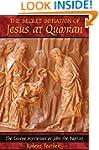 The Secret Initiation of Jesus at Qum...