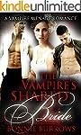 The Vampire's Shared Bride: A Vampire...