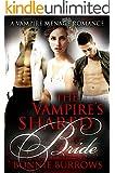 The Vampire's Shared Bride: A Vampire Menage Romance